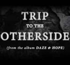Trip To The Otherside (Official Lyric Video)